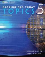 Reading for Today 5: Topics by Lorraine C. Smith, Nancy Nici Mare