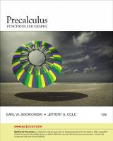 Precalculus Functions and Graphs, Enhanced Edition by Earl Swokowski, Jeffery Cole
