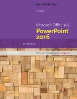 New Perspectives Microsoft (R) Office 365 & PowerPoint 2016 Comprehensive by Katherine (Technical Writer) Pinard