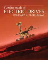 Fundamentals of Electric Drives by Mohamed (University of Washington) El-Sharkawi