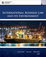 International Business Law and Its Environment by Lucien (Georgia Institute of Technology) Dhooge, Richard (Professor Emeritus, Appalachian State University) Schaffer, F Agusti