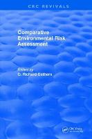Comparative Environmental Risk Assessment by C. Richard Cothern