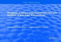 Handbook of Comparative Pharmacokinetics and Residues of Veterinary Antimicrobials by Jim E Riviere