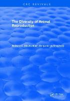 The Diversity of Animal Reproduction by Richard E. Blackwelder