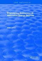 Engineering Economics of Alternative Energy Sources by Khalil Denno