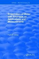 Evaporation of Water With Emphasis on Applications and Measurements by Frank E. Jones