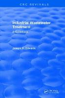 Industrial Wastewater Treatment by J.D. Edwards