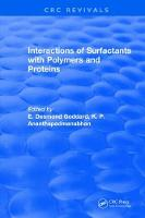 Interactions of Surfactants with Polymers and Proteins by E. Desmond Goddard