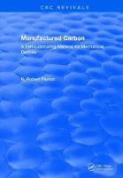 Manufactured Carbon A Self-Lubricating Material for Mechanical Devices by R.R. Paxton