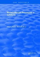 Nonequilibrium Processes in Catalysis by Oleg V. Krylov
