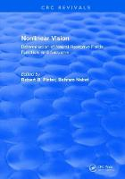 Nonlinear Vision: Determination of Neural Receptive Fields, Function, and Networks by Robert B. Pinter