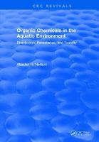 Organic Chemicals in the Aquatic Environment Distribution, Persistence, and Toxicity by Alasdair H. Neilson