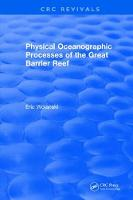 Physical Oceanographic Processes of the Great Barrier Reef by E. Wolanski