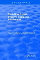 Real-Time Expert Systems Computer Architecture by R.F. Hodson