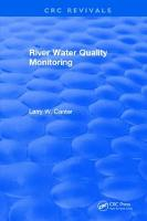 River Water Quality Monitoring by Larry W. Canter