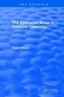 The Symmetric Group in Quantum Chemistry by R. Pauncz