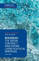 Rousseau: The Social Contract and Other Later Political Writings by Jean-Jacques Rousseau