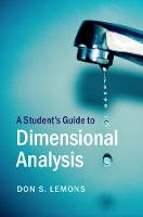 A Student's Guide to Dimensional Analysis by Don S. (Bethel College, Kansas) Lemons