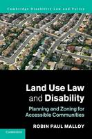 Land Use Law and Disability Planning and Zoning for Accessible Communities by Professor Robin Paul Malloy