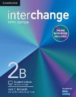 Interchange Level 2B Student's Book with Online Self-Study and Online Workbook by Jack C. Richards, Jonathan Hull, Susan Proctor