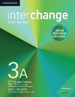 Interchange Level 3A Student's Book with Online Self-Study and Online Workbook by Jack C. Richards, Jonathan Hull, Susan Proctor