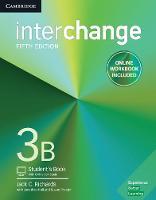 Interchange Level 3B Student's Book with Online Self-Study and Online Workbook Interchange Level 3B Student's Book with Online Self-Study and Online Workbook by Jack C. Richards, Jonathan Hull, Susan Proctor