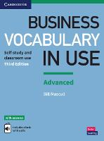Business Vocabulary in Use: Advanced Book with Answers and Enhanced ebook Self-study and Classroom Use by Bill Mascull