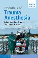Essentials of Trauma Anesthesia by Albert J. (University of Miami) Varon