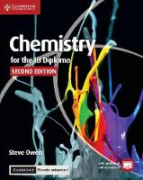 Chemistry for the IB Diploma Coursebook with Cambridge Elevate Enhanced Edition (2 Years) by Steve Owen