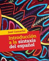 Introduccion a la Sintaxis del Espanol by Jose (Rutgers University, New Jersey) Camacho