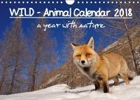 Wild - Animal Calendar 2018 / UK Version 2018 A Year with Nature by Marco Colombo