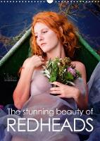 The Stunning Beauty of Redheads 2018 Sensual - Beauty - Longing, Month Calendar, in the Magic of Red Hair by Ulrich Allgaier