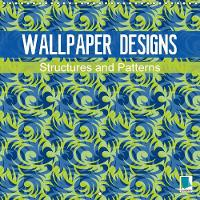 Wallpaper Designs - Structures and Patterns 2018 Wallpaper Designs - Art for Your Living Room Walls by Calvendo