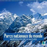 Parcs Nationaux Du Monde - Merveilles De La Nature 2018 Des Reserves Naturelles Spectaculaires Des Quatre Coins Du Monde by Calvendo