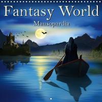 Fantasy World Mausopardia 2018 The Magical, Imaginative and Mystical World Mausopardia by Monika Jungling alias Mausopardia