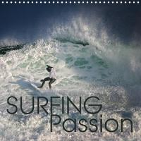 Surfing Passion 2018 Totally Stoked, Discover the Passion of Surfing! by Martina Cross