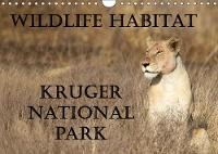 Wildlife Habitat Kruger National Park 2018 A Safari through Kruger National Park by Angelika Stern