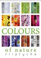 Colours of Nature - Triptycha 2018 The Colours of Nature Displayed at its Best by Martina Cross