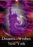 Dreams Wishes New York 2018 By Combining My Artwork with Innovative Photography and Digital Editing of the Works I Have Lifted My Art into New Dimensions. Experience an Explosion of Feelings and Freed by Walter Zettl