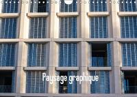 Paysage Graphique 2018 Horizontales, Verticales, Courbes Dehors, Dedans, Construites, Naturelles Mais Toujours La: Les Lignes by Xavier Delaporte