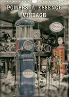 Pompes A Essence Vintage 2018 Pompes De Carburant D'une Autre Epoque by Thierry Planche