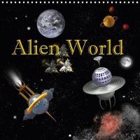 Alien World 2018 Alien World - Unknown Galaxies. by Anne Hoffmann