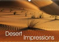 Desert Impressions 2018 This Calendar Shows Amazing Photos from the Different Sand Deserts by Peter Schuerholz