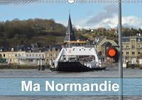 Ma Normandie 2018 Lieux Typiques De Cette Region De La Seine a La Mer. by Daniel Fabre