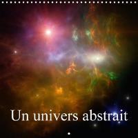 Un Univers Abstrait 2018 L'Art Abstrait Et L'espace by Alain Gaymard