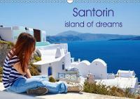Santorin Island of Dreams 2018 Santorin Island of Dreams by Klaus Ruttloff