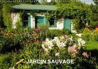 Jardin Sauvage 2018 13 Photos D'un Jardin Naturel Et Romantique. by Philippe Henry