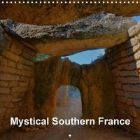 Mystical Southern France 2018 A Journey into the Neolithic Age by Thomas Bartruff