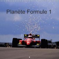 Planete Formule 1 2018 Pour Les Passionnes, Neophytes Et Amateurs De Sensations Fortes. by Dominique Leroy