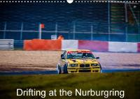 Drifting at the Nurburgring 2018 Calendar with Photos from the Nurburgring Drift Cup by Patrick Visser